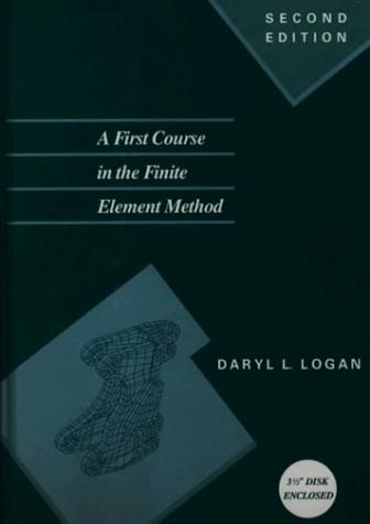 A First Course in the Finite Element Method/Book and Disk (The Pws Series in Engineering)