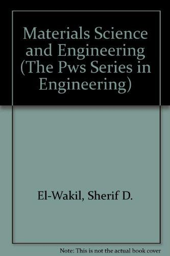 Materials Science and Engineering Lab Manual (The Pws Series in Engineering)