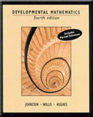 Developmental Mathematics 4th Edition - Includes Partial Solutions