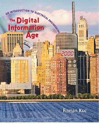 Digital Information Age An Introduction to Electrical Engineering