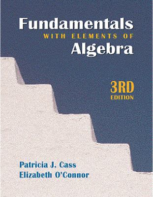 Fundamentals With Elements of Algebra