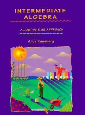 Intermediate Algebra A Just-In-Time Approach