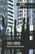 Vice Lords: Warriors of the Streets (Case Studies in Cultural Anthropology)