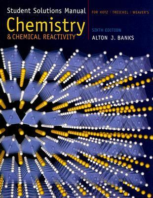 Kotz/treichel/weaver's Chemistry And Chemical Reactivity