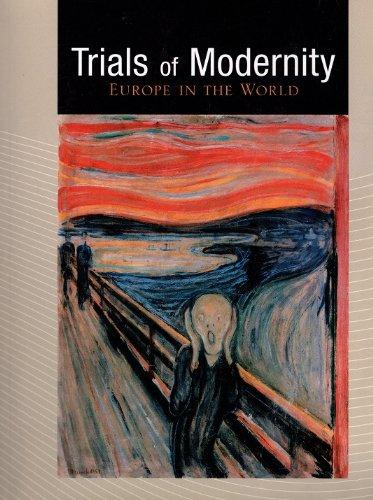 Trials of Modernity: Europe in the World