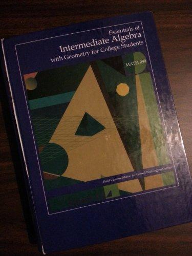 Essentials of Intermediate Algebra with Geometry for College Students