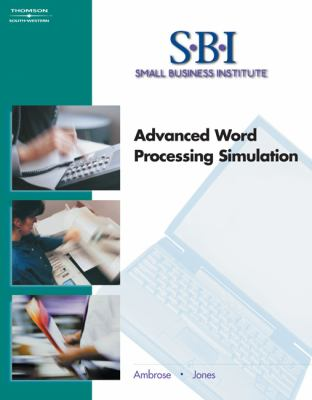 SBI :Small Business Institute Advanced Word Processing Simulation