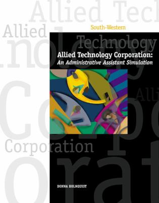 Allied Technology Corporation Administration Assistant Simulation