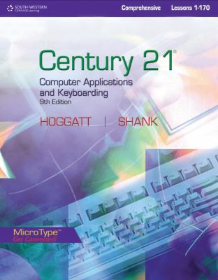 Century 21 Computer Applications and Keyboarding, Lessons 1-170