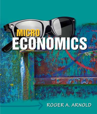 Microeconomics (Book Only) (Available Titles CourseMate)