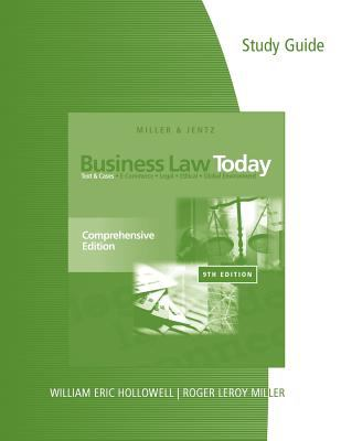 Study Guide for Miller/Jentz's Business Law Today: Comprehensive, 9th