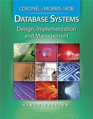 Database Systems: Design, Implementation, and Management (with Bind-In Printed Access Card)
