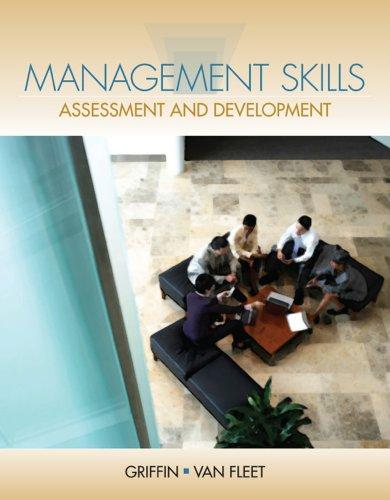 Management Skills: Assessment and Development (New 1st Editions in Management)