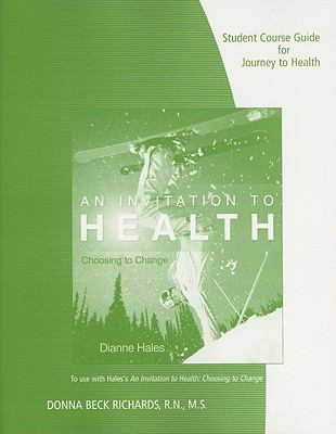 Student Course Guide for Hales' An Invitation to Health: Choosing to Change, 14th