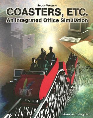 Coasters, Etc. an Integrated Office Simulation