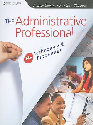 The Administrative Professional: Technology & Procedures (with Data CD-ROM)