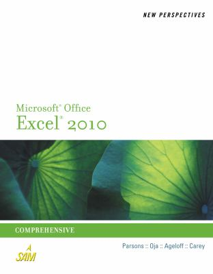 New Perspectives on Microsoft Excel 2010: Comprehensive (Advanced Spreadsheet Applications)