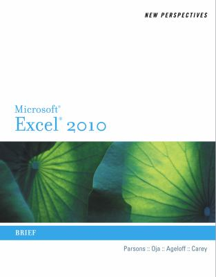 New Perspectives on Microsoft Excel 2010: Brief (Available Titles Skills Assessment Manager (SAM) - Office 2010)