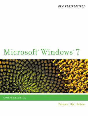 New Perspectives on Microsoft Windows 7: Comprehensive (Available Titles Skills Assessment Manager (SAM) - Office 2010)