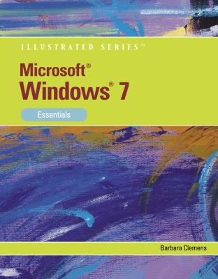Microsoft Windows 7: Illustrated Essentials (Available Titles Skills Assessment Manager (SAM) - Office 2010)