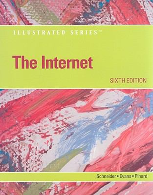 The Internet - Illustrated (Available Titles Skills Assessment Manager (SAM) - Office 2010)