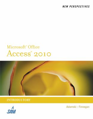 New Perspectives on Microsoft Access 2010, Introductory (New Perspectives Series: Individual Office Applications)