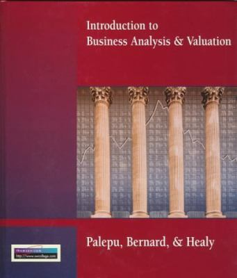 Introduction to Business Analysis & Valuation