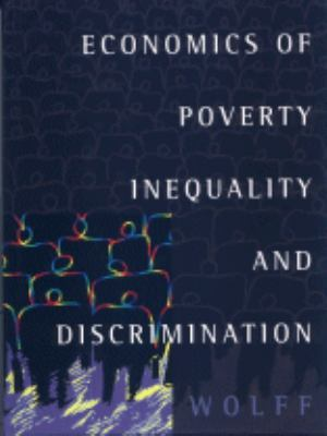 Economics of Poverty Inequality and Discrimination