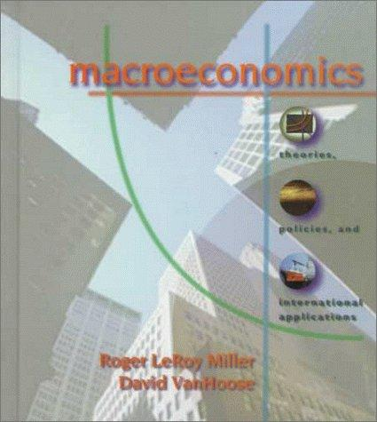 Macroeconomics: Theories, Policies & International Applications (w/ CD-ROM)