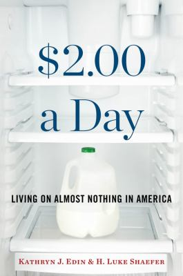 $2. 00 a Day : Living on Almost Nothing in America