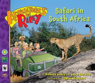 Safari in South Africa (Adventures of Riley Series)