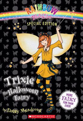 Trixie the Halloween Fairy (Rainbow Magic Series)