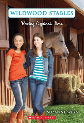 Racing Against Time (Wildwood Stables #3)