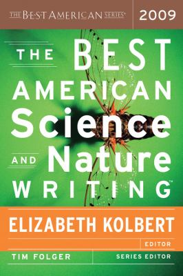 The Best American Science and Nature Writing <tm> 2009