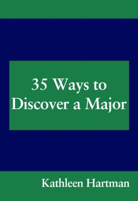 Kanar the Confident Student Twenty-Five Ways to Decide on a Major Sixthedition