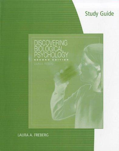Study Guide for Freberg's Discovering Biological Psychology, 2nd