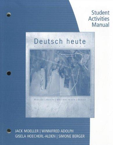 Student Activities Manual for Moeller's Deutsch Heute: Introductory German