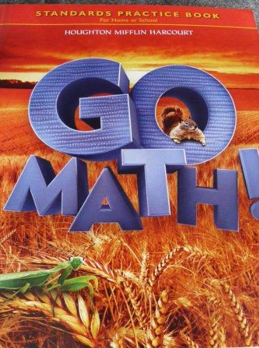 Go Math!: Standards Practice Book Level 2