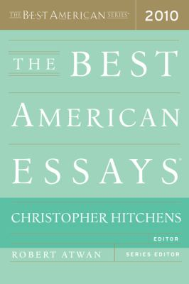 The Best American Essays 2010 (The Best American Series (R))