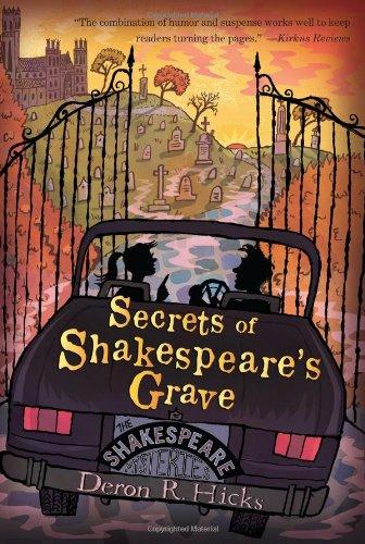 Secrets of Shakespeare's Grave: The Shakespeare Mysteries, Book 1 (Letterford Mysteries)
