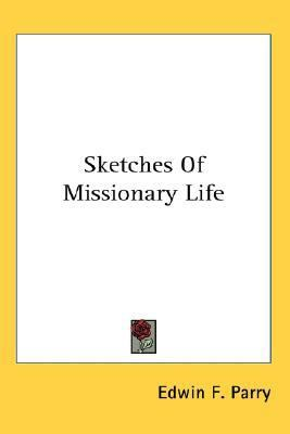 Sketches of Missionary Life