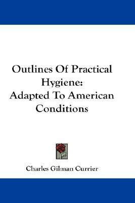 Outlines of Practical Hygiene