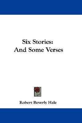 Six Stories: And Some Verses