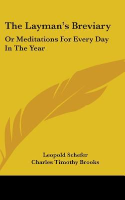 Layman's Breviary: Or Meditations for Every Day in the Year