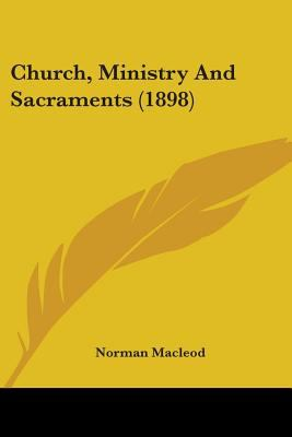 Church, Ministry and Sacraments