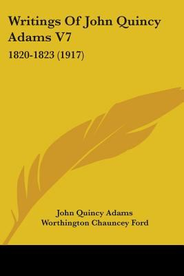 Writings of John Quincy Adams V7