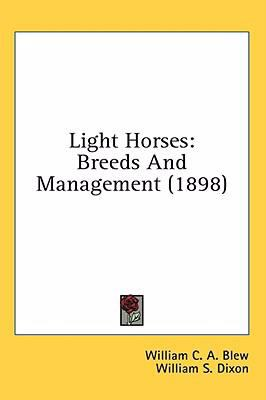Light Horses: Breeds and Management (1898)