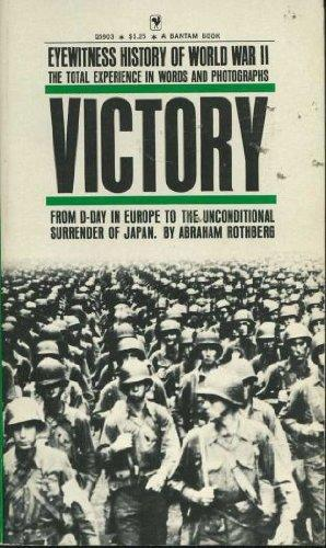 Eyewitness History of World War II: Victory v. 4