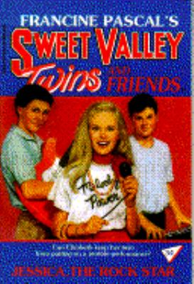 Jessica, the Rock Star (Sweet Valley Twins Series #34) - Francine Pascal - Paperback