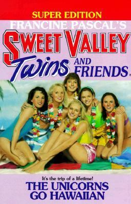 Unicorns Go Hawaiian: (Sweet Valley Twins: Super Edition Series #4)
